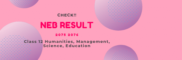Check-Now NEB Class 12 Result 2076 with Marksheet